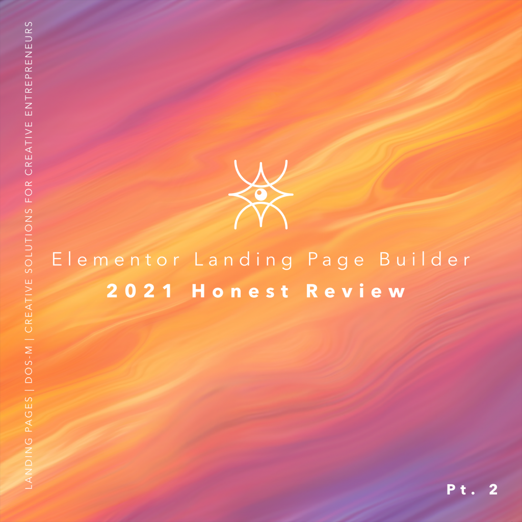 elementor landing page builder 2021 honest review graphic
