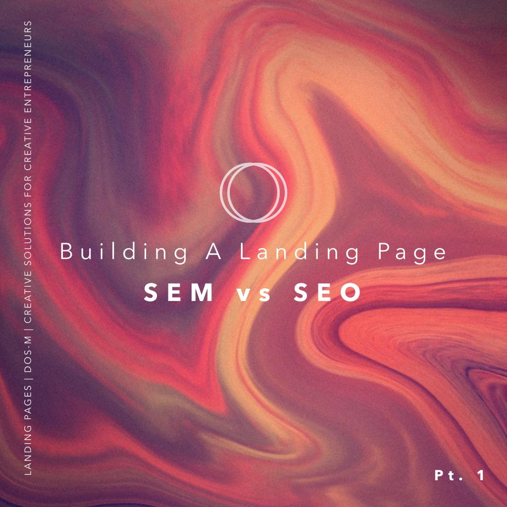 building a landing page sem vs seo graphic