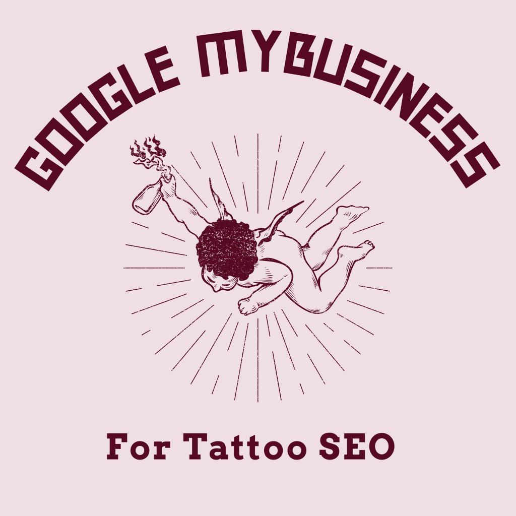 google mybusiness for tattoo seo